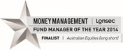 LONSEC Fund Manager Of The Year 2014 Finalist - Australian Equities (Long Short)