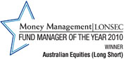 LONSEC Money Management Fund Manager Of The Year 2010 Winner