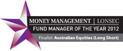 LONSEC Money Management Fund Manager Of The Year 2012