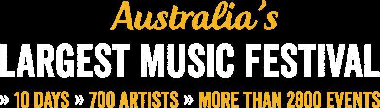 Australia's Largest Music Festival
