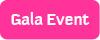 Gala Event